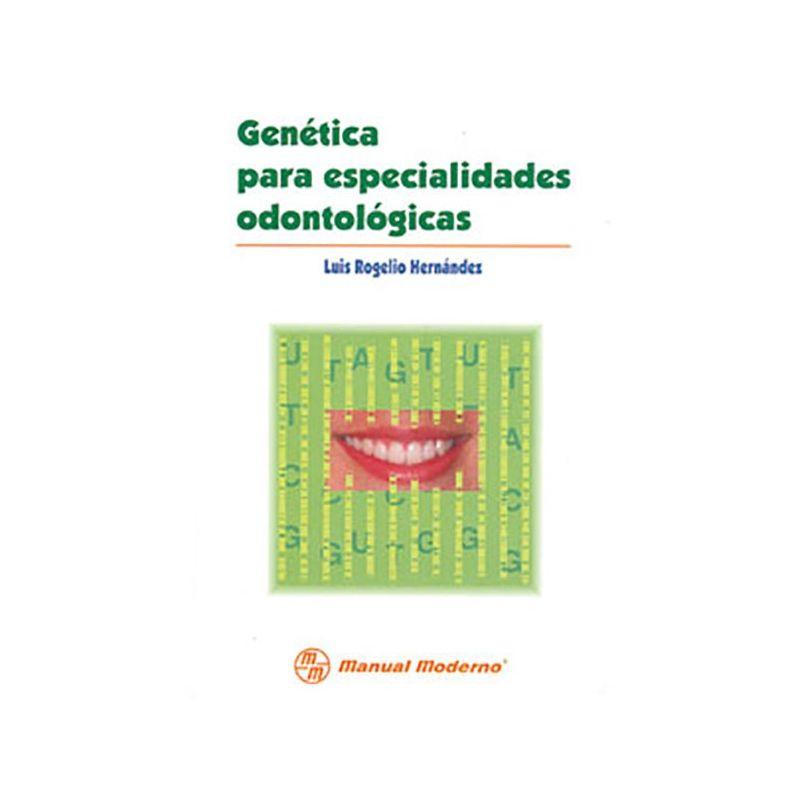 Genética para especialidades odontológicas