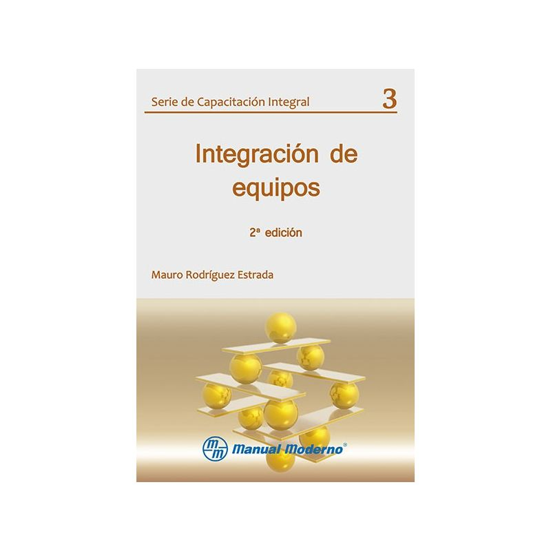 Serie de Capacitación Integral. Vol. 03