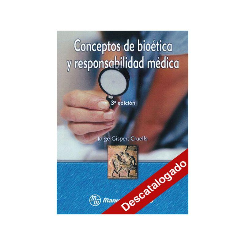 - Conceptos de bioética y responsabilidad médica