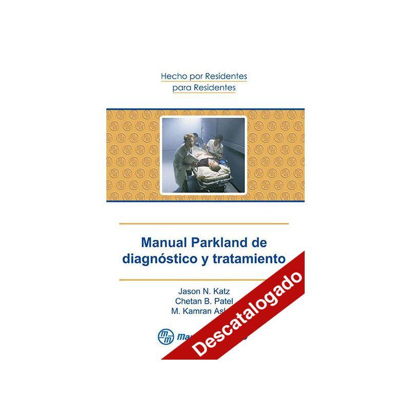 - Manual Parkland de diagnóstico y tratamiento