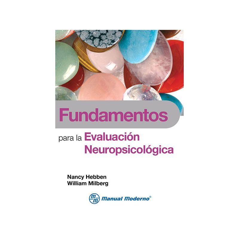 Fundamentos para la evaluación neuropsicológica