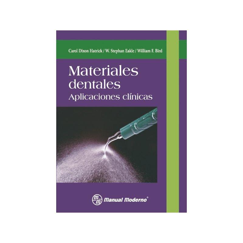 Materiales dentales. Aplicaciones clínicas