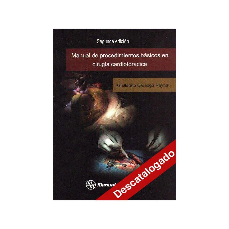 Manual de procedimientos básicos en cirugía cardiotorácica