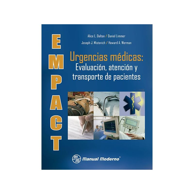 EMPACT. Urgencias médicas: Evaluación, atención y transporte de pacientes