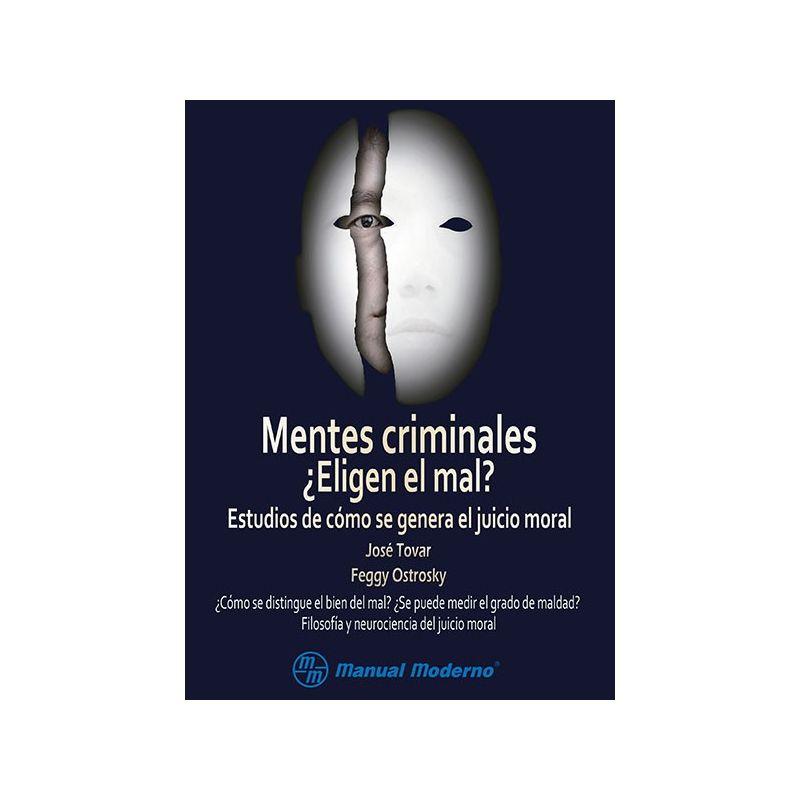 Mentes criminales: ¿Eligen el mal?