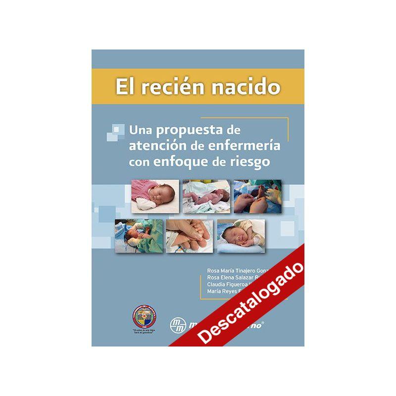 - El recién nacido: una propuesta de atención de enfermería con enfoque de riesgo