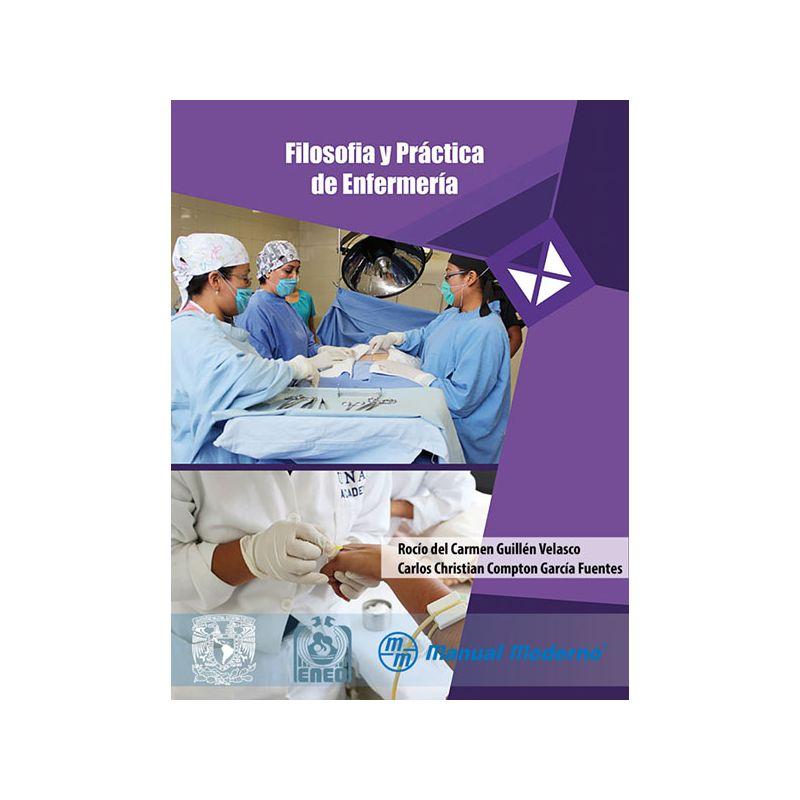 Filosofía y práctica de enfermería