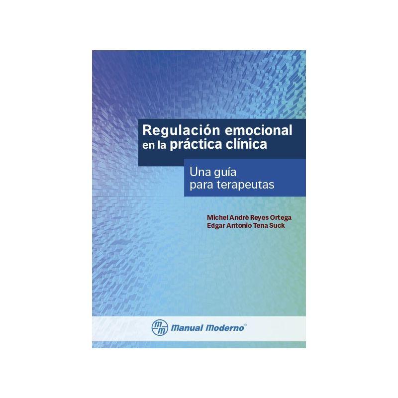 Regulación emocional en la práctica clínica