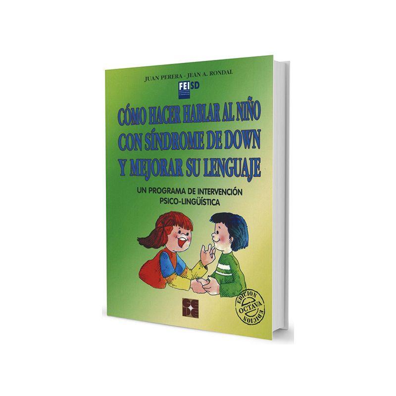Cómo hacer hablar al niño con síndrome de Down y mejorar su lenguaje