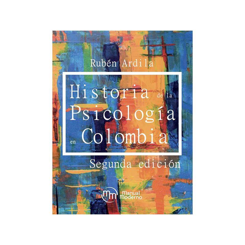 - Historia de la Psicología en Colombia, 2da. Edición