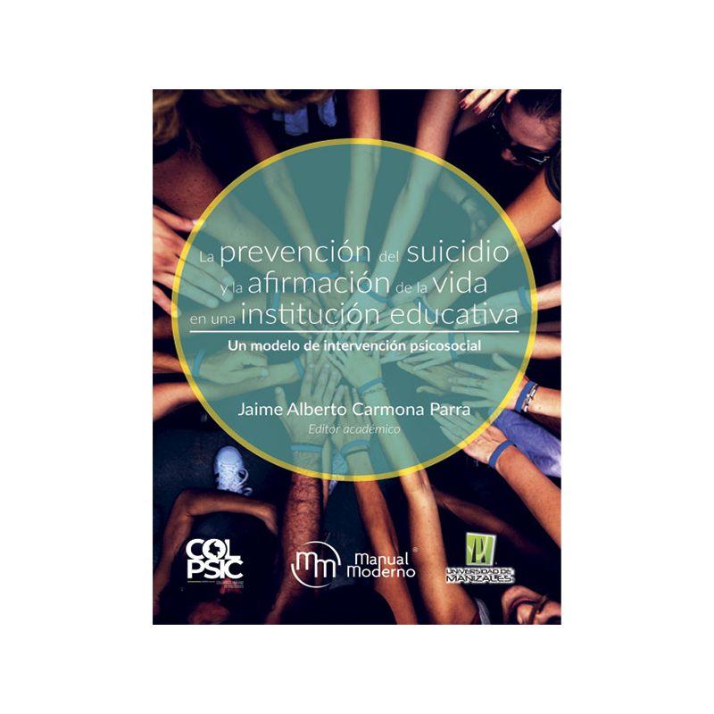 La prevención del sucidio y la afirmación de la vida en una institución educativa