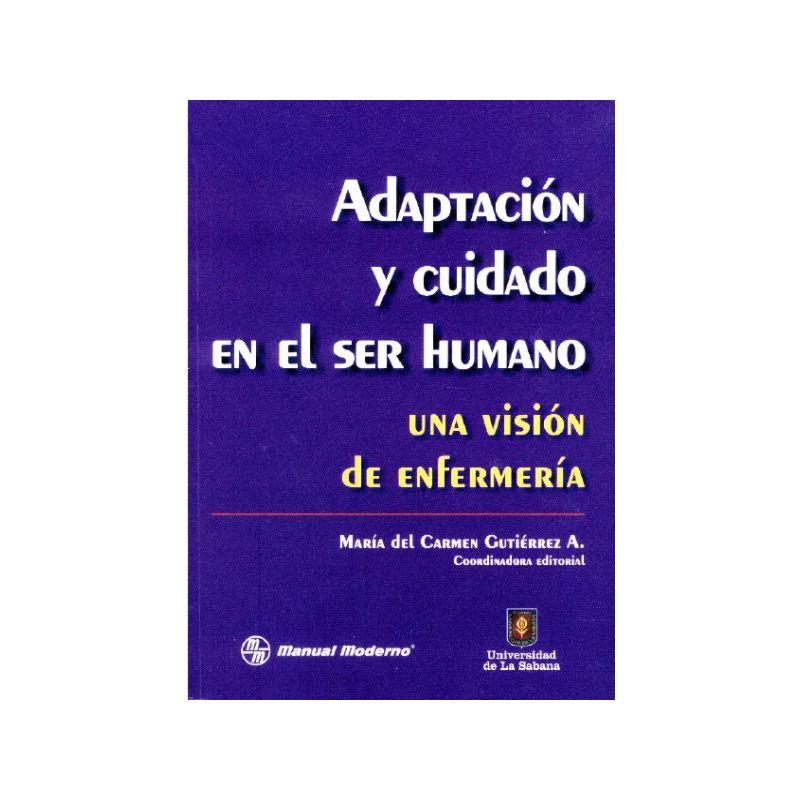 Adaptación y cuidado en el ser humano