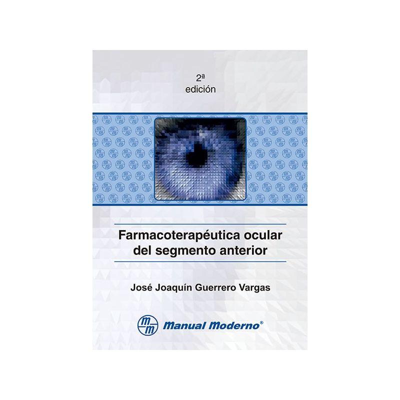 Farmacoterapéutica ocular del segmento anterior