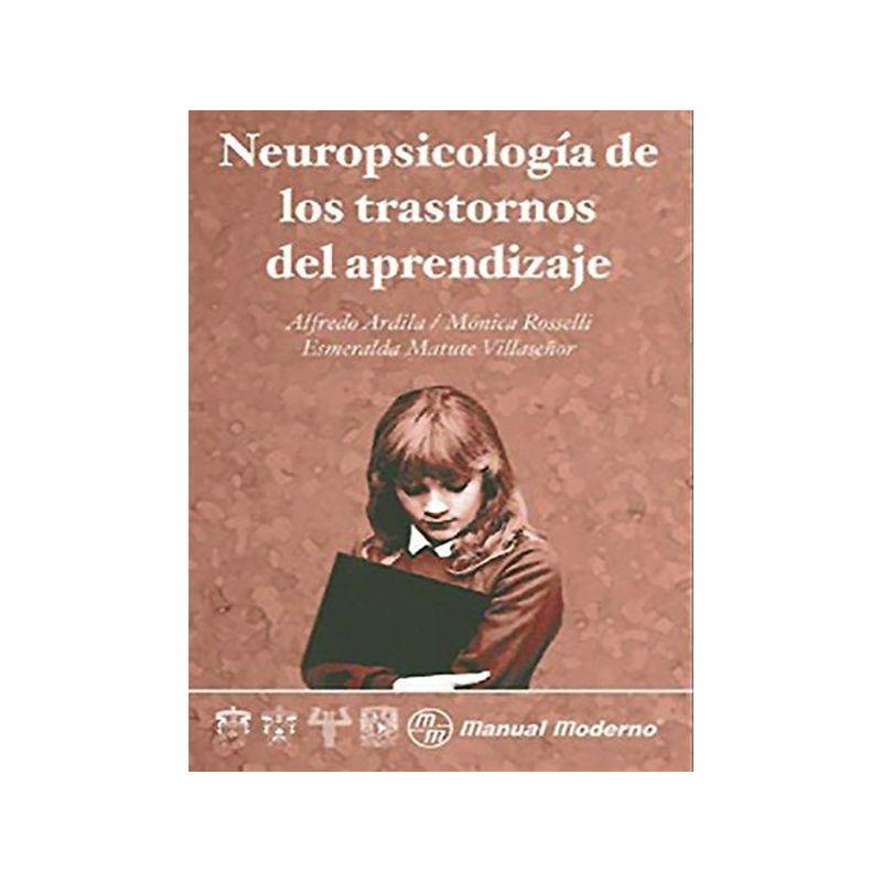 Neuropsicología de los trastornos del aprendizaje