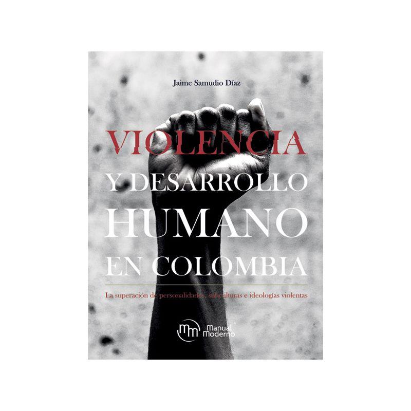 Violencia y desarrollo humano en Colombia