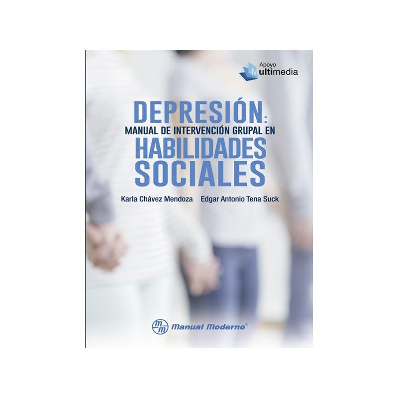 Depresión: Manual de intervención grupal en habilidades sociales