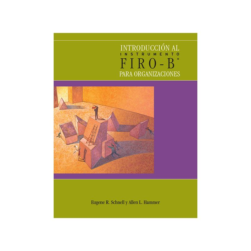 Introducción al Instrumento Firo B® para Organizaciones