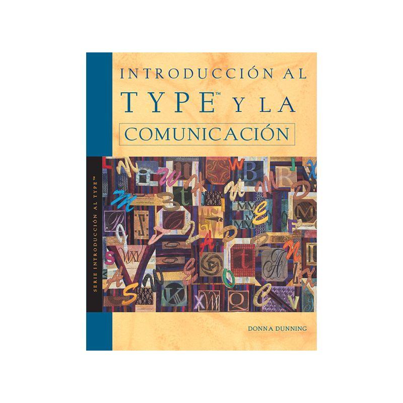 Introducción al Type™ y la Comunicación