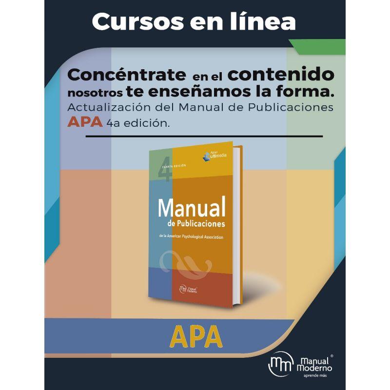 Curso en línea. Actualización del Manual de Publicaciones de la APA 4ª Edición