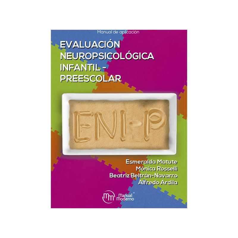 Evaluación Neuropsicológica Infantil para Preescolares (ENI-P)