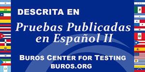 Instrumento de evaluación publicado en la segunda edición del libro, Pruebas Publicadas en Español! PPE II